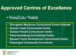 approved centres of excellence1