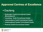 approved centres of excellence4