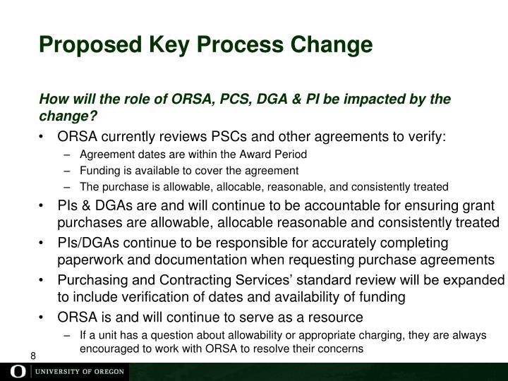 Proposed Key Process Change