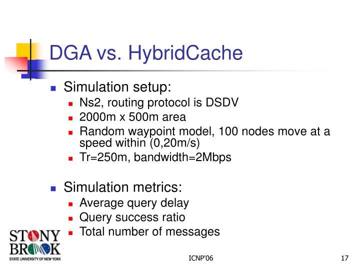 DGA vs. HybridCache