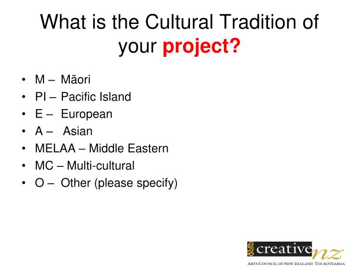 What is the Cultural Tradition of your