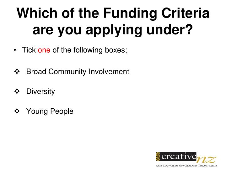 Which of the Funding Criteria are you applying under?
