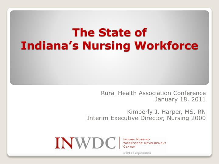 the state of indiana s nursing workforce