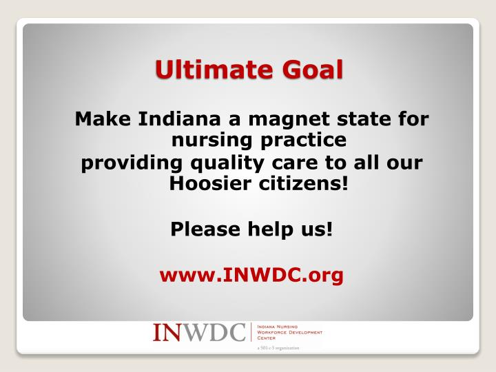 Make Indiana a magnet state for nursing practice