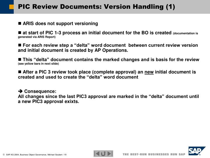 PIC Review Documents: Version Handling (1)