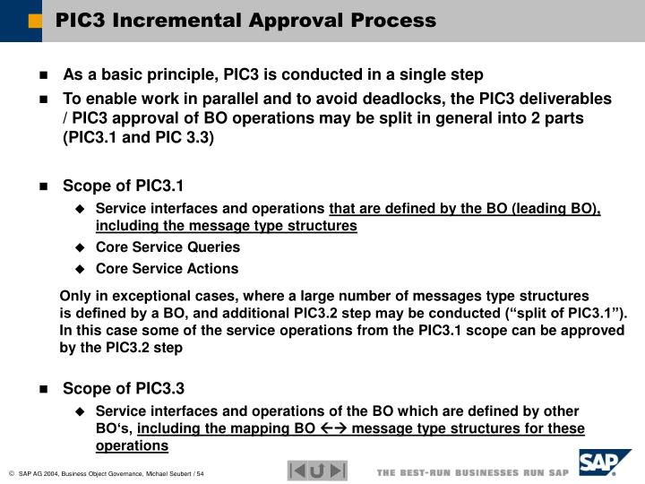 PIC3 Incremental Approval Process