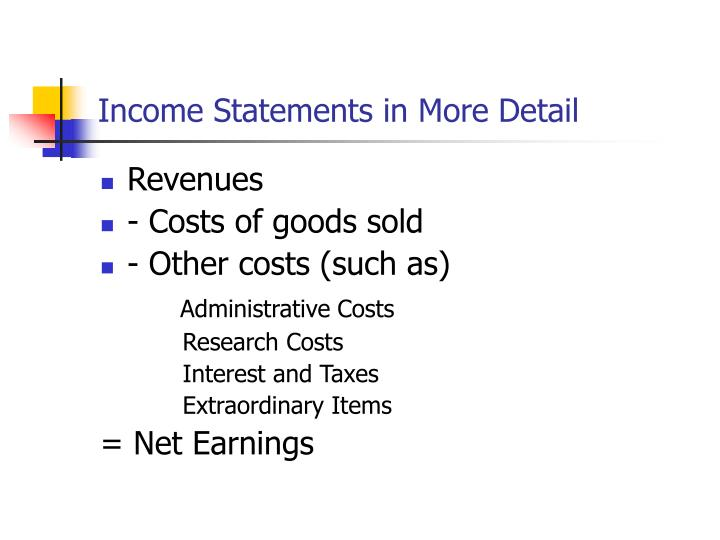 Income Statements in More Detail