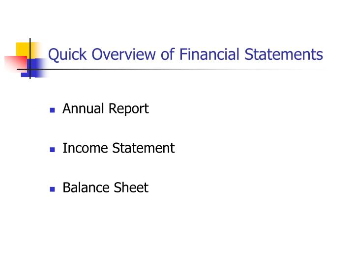 Quick Overview of Financial Statements