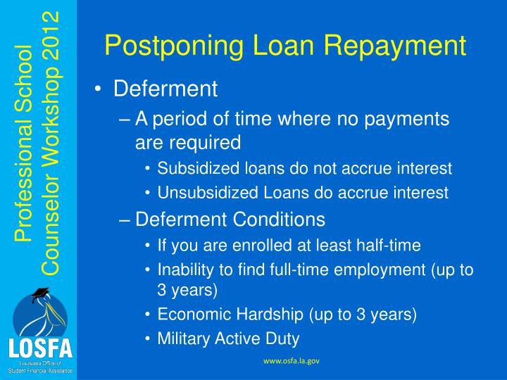 Postponing Loan Repayment