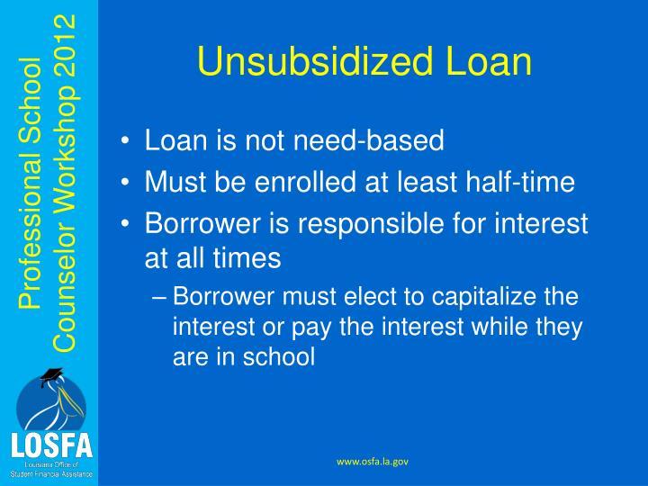 Unsubsidized Loan