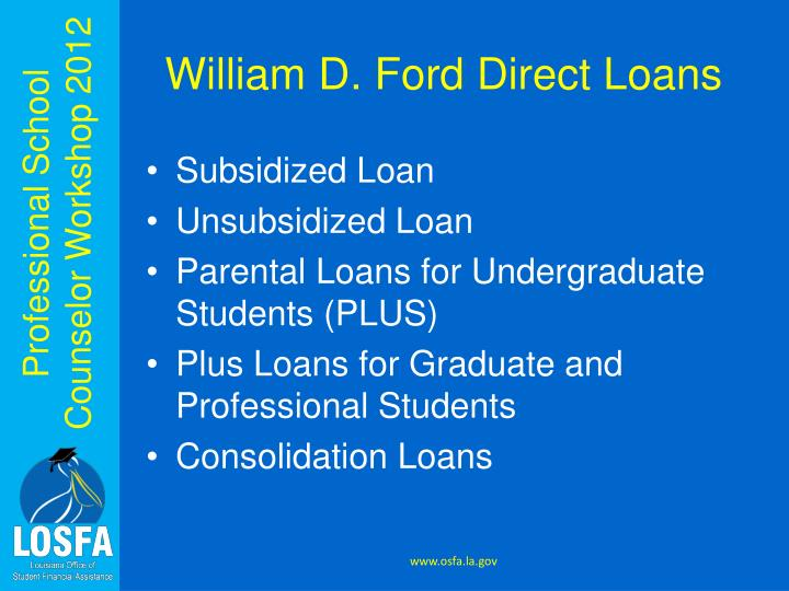 William D. Ford Direct Loans