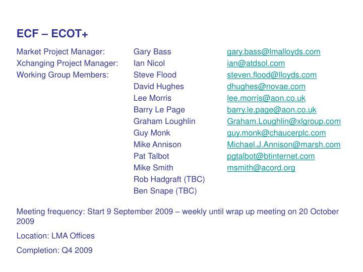ECF – ECOT+