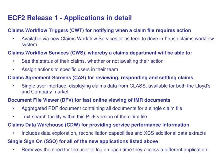 ECF2 Release 1 - Applications in detail