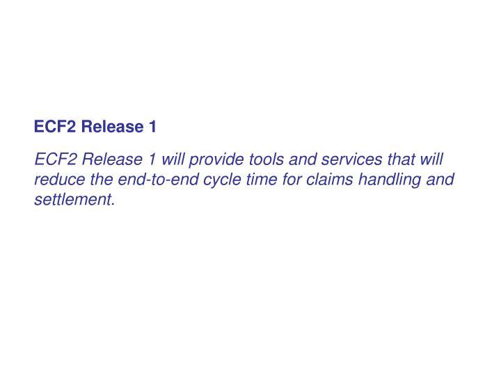 ECF2 Release 1