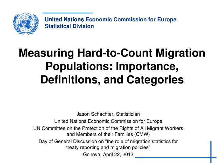Measuring hard to count migration populations importance definitions and categories