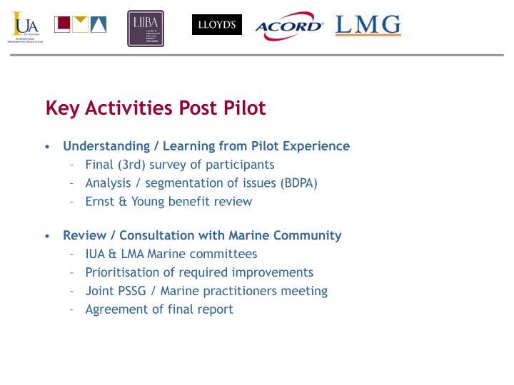 Key Activities Post Pilot