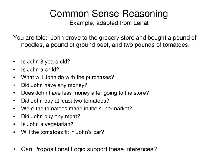 Common Sense Reasoning