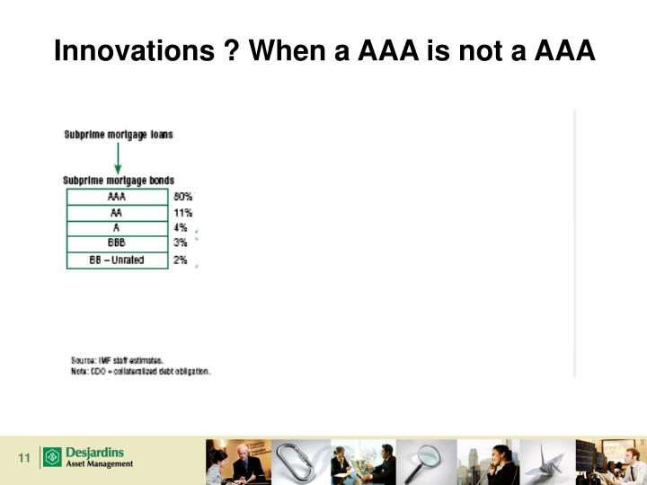 Innovations ? When a AAA is not a AAA