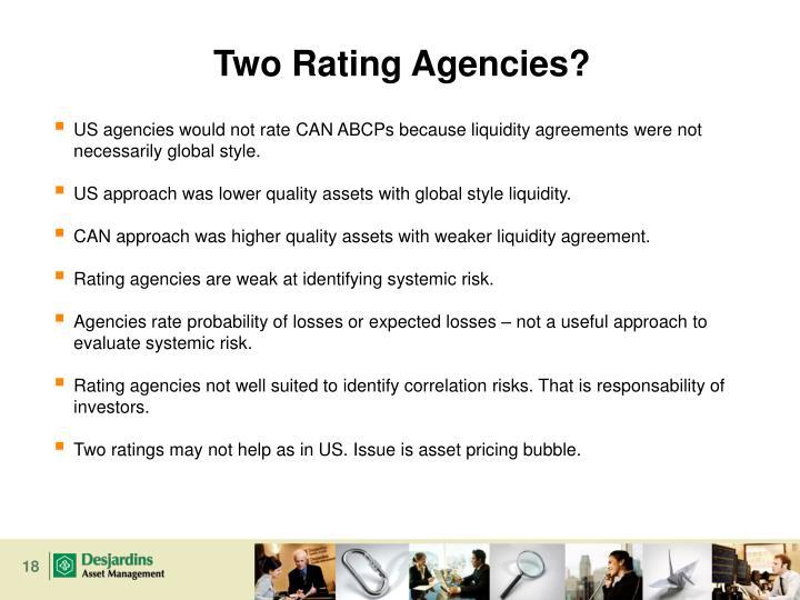 Two Rating Agencies?