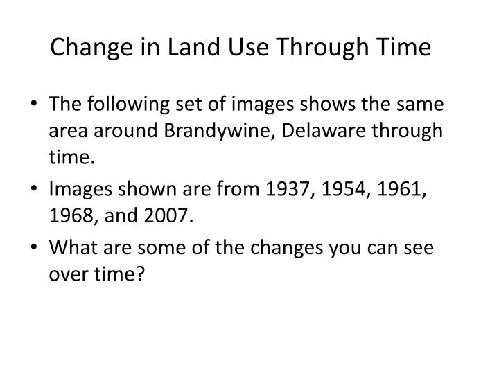change in land use through time