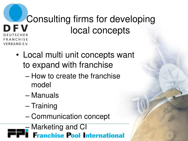 Consulting firms for developing local concepts