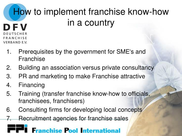 How to implement franchise know-how in a country