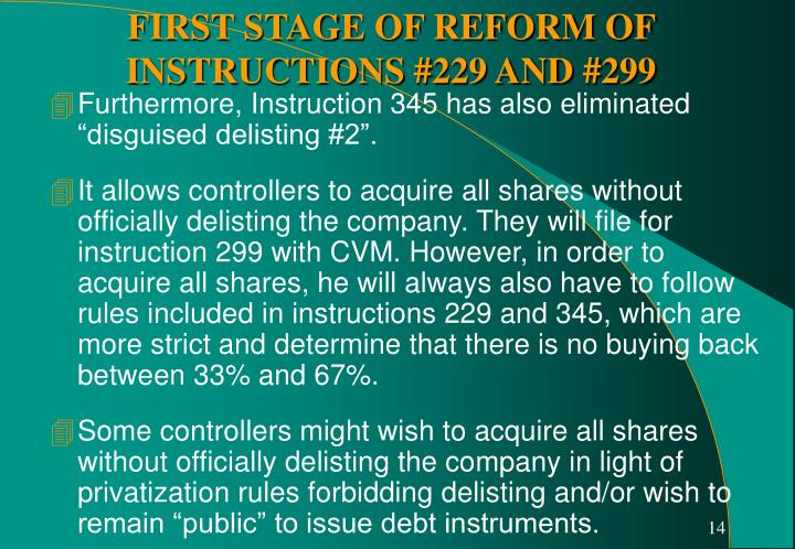 """Furthermore, Instruction 345 has also eliminated """"disguised delisting #2""""."""