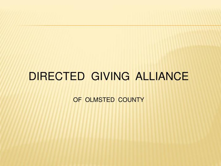 DIRECTED  GIVING  ALLIANCE