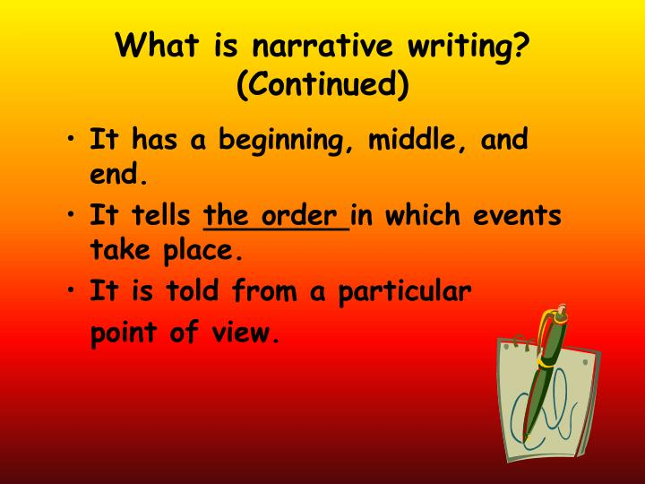 What is narrative writing continued