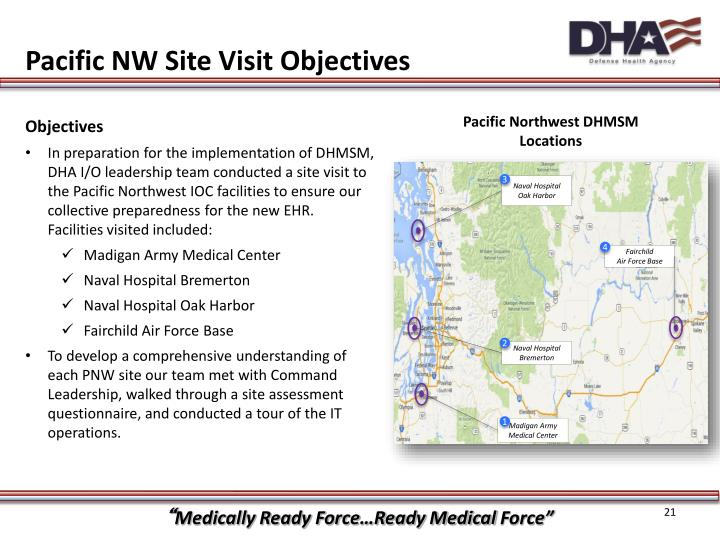 Pacific NW Site Visit Objectives