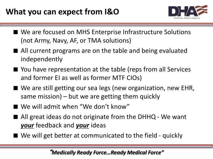 What you can expect from I&O