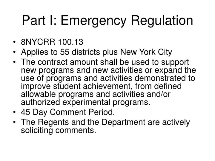 Part I: Emergency Regulation
