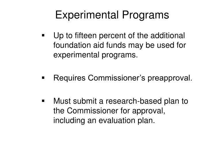 Experimental Programs