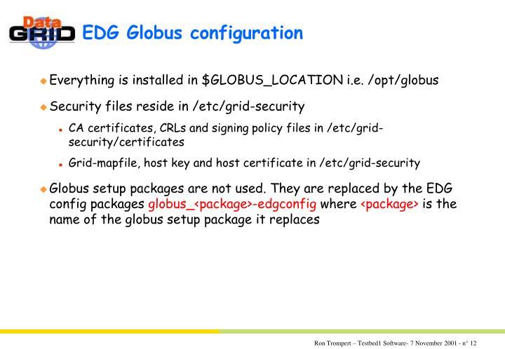 EDG Globus configuration