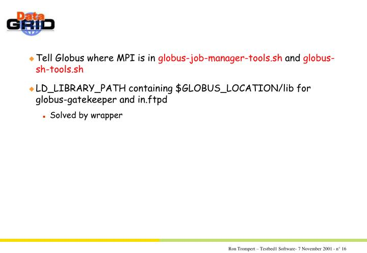 Tell Globus where MPI is in