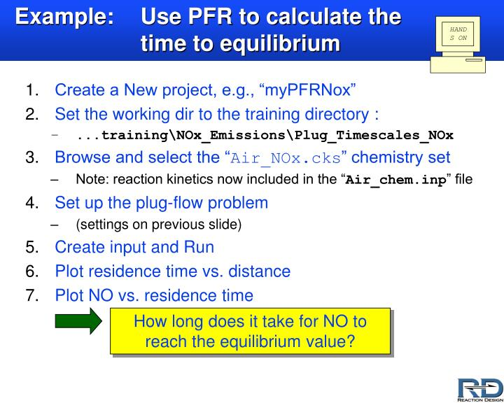 Example:Use PFR to calculate the time to equilibrium