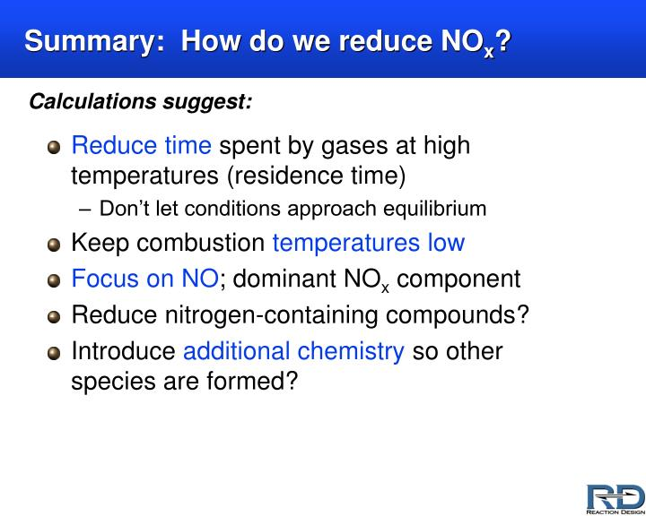 Summary:  How do we reduce NO
