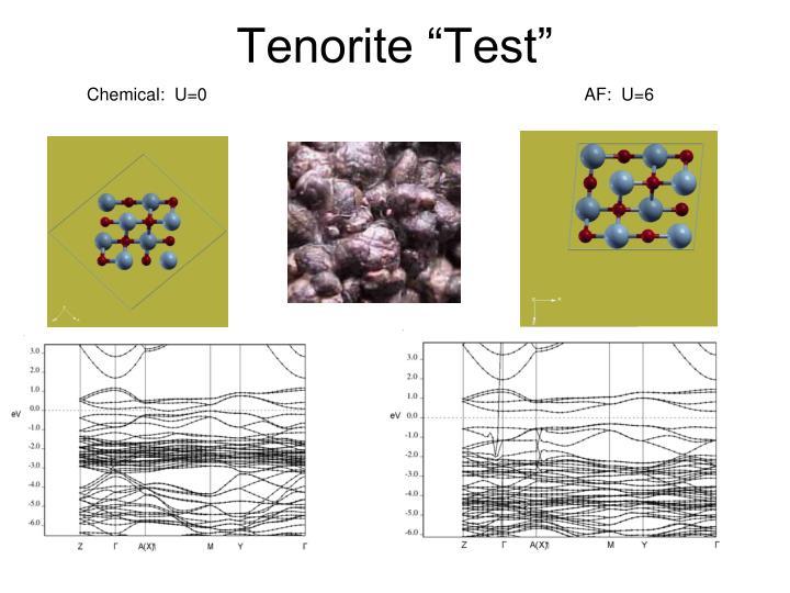 "Tenorite ""Test"""