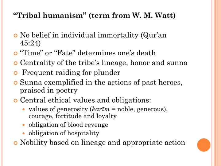 """Tribal humanism"" (term from W. M. Watt)"