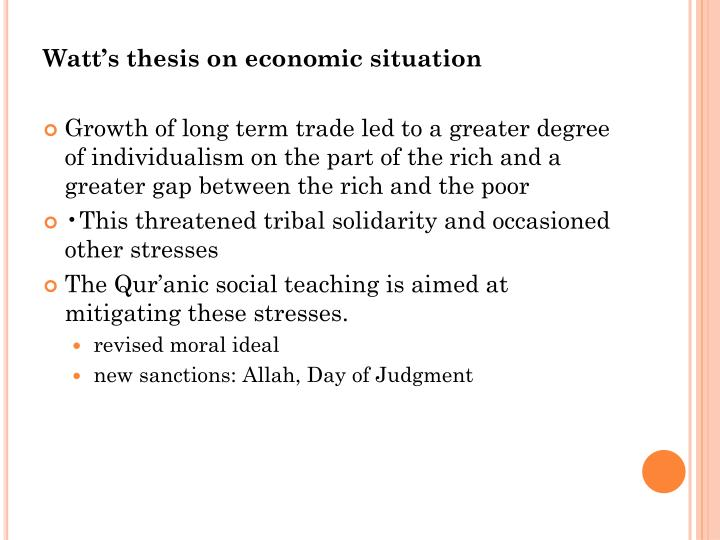 Watt's thesis on economic situation