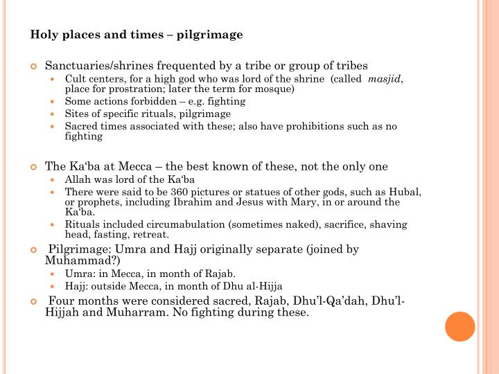 Holy places and times – pilgrimage