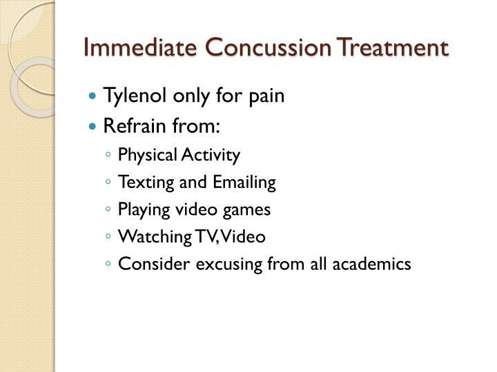 Immediate Concussion Treatment