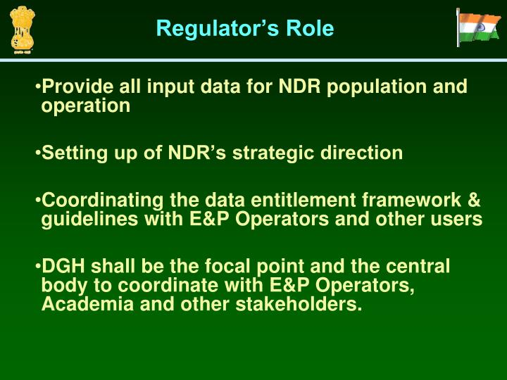 Regulator's Role