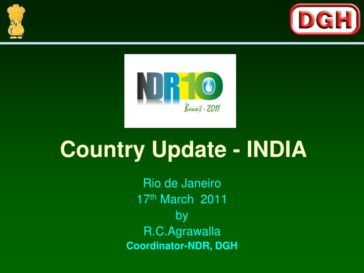Country Update - INDIA