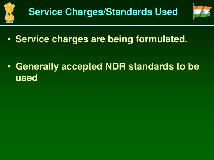 Service Charges/Standards Used