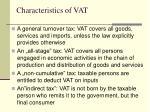 characteristics of vat