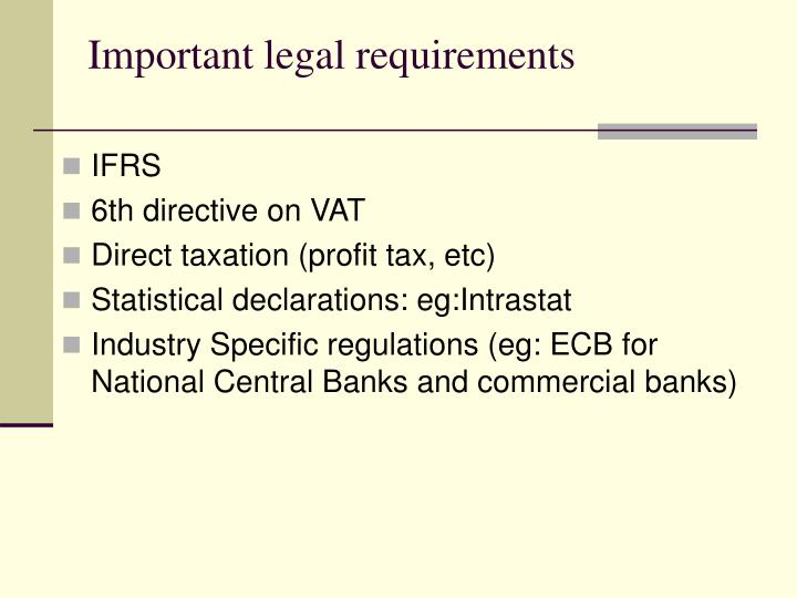 Important legal requirements