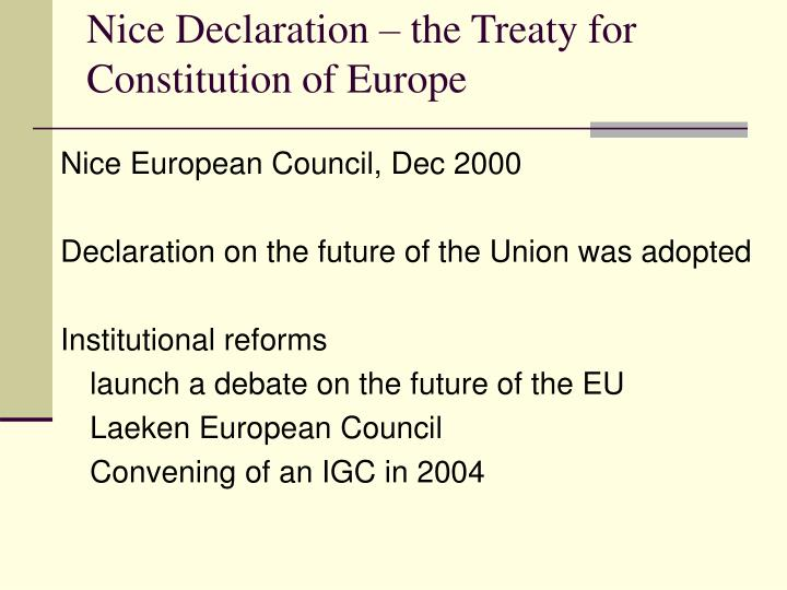 Nice Declaration – the Treaty for Constitution of Europe