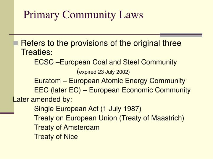 Primary Community Laws
