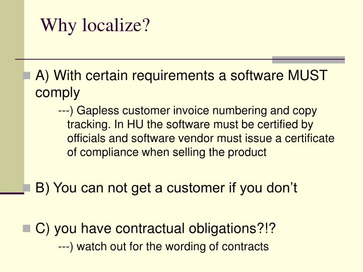 Why localize?